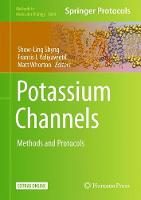 Potassium Channels Methods and Protocols by Show-Ling Shyng