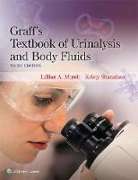 Graff's Textbook of Urinalysis and Body Fluids by Lillian Mundt, Kristy Shanahan