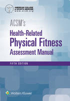 ACSM's Health-Related Physical Fitness Assessment by American College of Sports Medicine