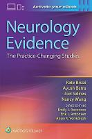 Neurology Evidence: The Practice Changing Studies by Brizzi