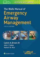 The Walls Manual of Emergency Airway Management by Brown