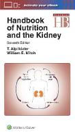 Handbook of Nutrition and the Kidney by Mitch