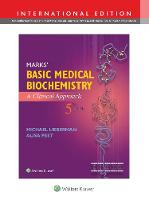 Marks' Basic Medical Biochemistry A Clinical Approach by Michael Lieberman, Alisa, MD Peet