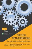 Critical Conversations: The NLN Guide for Teaching Thinking by Susan Gross Forneris, Mary Kohl Fey