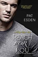 Reach For You by Pat Esden