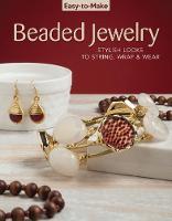Easy To Make Beaded Jewelry by Kristine Regan Daniel, Jennifer Eno-Wolf, Pem
