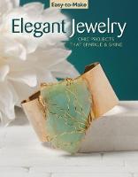 Easy To Make Elegant Jewelry by Kristine Regan Daniel, Jennifer Eno-Wolf, Pem