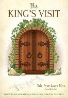 The King's Visit by Mariah Fairchild, Josiah Fairchild, Dorothy Fairchild