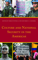 Culture and National Security in the Americas by Eduardo A. Gamarra