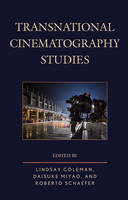 Transnational Cinematography Studies by Roberto Schaefer