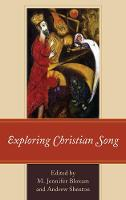 Exploring Christian Song by Andrew Shenton