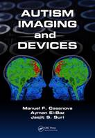 Autism Imaging and Devices by Manual F. Casanova