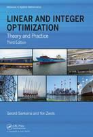 Linear and Integer Optimization Theory and Practice by Gerard Sierksma, Yori Zwols