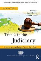 Trends in the Judiciary Interviews with Judges Across the Globe by David Lowe