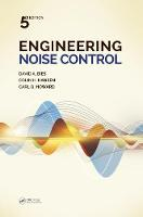 Engineering Noise Control, Fifth Edition by David A. (University of Adelaide, Australia) Bies, Colin (University of Adelaide, Australia) Hansen, Carl (The Universi Howard