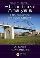 Structural Analysis A Unified Classical and Matrix Approach by Amin Ghali, Adam Neville