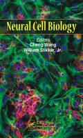 Neural Cell Biology by Cheng Wang