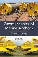 Geomechanics of Marine Anchors by Charles Aubeny