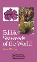 Edible Seaweeds of the World by Leonel Pereira