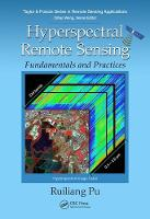 Hyperspectral Remote Sensing Fundamentals and Practices by Ruiliang Pu