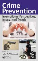 Crime Prevention International Perspectives,Issues, and Trends by John A. Winterdyk