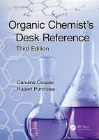 Organic Chemist's Desk Reference by Caroline Cooper, Rupert Purchase