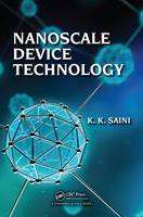 Nanoscale Device Technology by K. K. Saini
