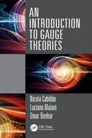 An Introduction to Gauge Theories by Nicola Cabibbo, Luciano Maiani, Omar Benhar