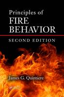 Principles of Fire Behavior by James G. Quintiere