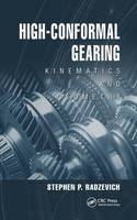 High-Conformal Gearing Kinematics and Geometry by Stephen P. Radzevich