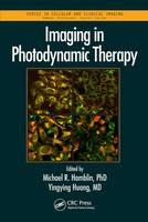 Imaging in Photodynamic Therapy by Michael R. Hamblin