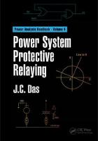 Power System Protective Relaying by J. C. (Power System Studies, Inc., Snellville, Georgia, USA) Das