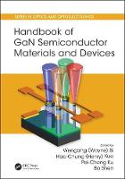 Handbook of Gan Semiconductor Materials and Devices by Wengang Bi