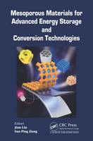Mesoporous Materials for Advanced Energy Storage and Conversion Technologies by San Ping Jiang