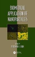 Biomedical Application of Nanoparticles by Bertrand Rihn