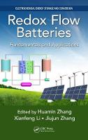 Redox Flow Batteries Fundamentals and Applications by Huamin Zhang