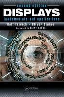 Displays Fundamentals & Applications by Rolf R. Hainich, Oliver Bimber