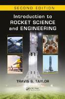 Introduction to Rocket Science and Engineering by Travis S. Taylor