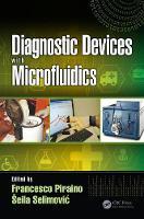 Diagnostic Devices with Microfluidics by Francesco Piraino