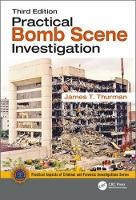 Practical Bomb Scene Investigation by James T. Thurman