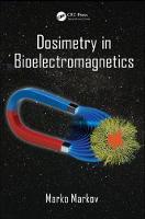 Dosimetry in Bioelectromagnetics by Marko Markov