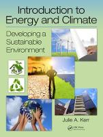 Introduction to Energy and Climate Developing a Sustainable Environment by Julie Kerr