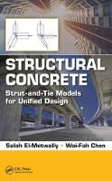 Structural Concrete Strut-And-Tie Models for Unified Design by Wai-Fah Chen