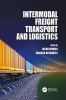 Intermodal Freight Transport and Logistics by Jason Monios
