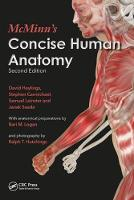 McMinn's Concise Human Anatomy, Second Edition by David (Formerly Senior Lecturer in Clinical Anatomy, University of East Anglia, Norwich, UK) Heylings, Stephen W. ( Carmichael