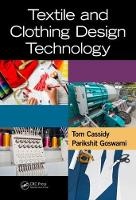 Textile and Clothing Design Technology by Tom Cassidy