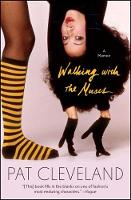 Walking with the Muses A Memoir by Pat Cleveland