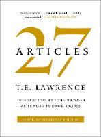 27 Articles by T. E. Lawrence, John Hulsman, David Rhodes