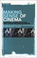 Making Sense of Cinema Empirical Studies into Film Spectators and Spectatorship by CarrieLynn D. (Dominican University, USA) Reinhard