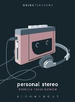 Personal Stereo by Rebecca (Independent Scholar, USA) Tuhus-Dubrow